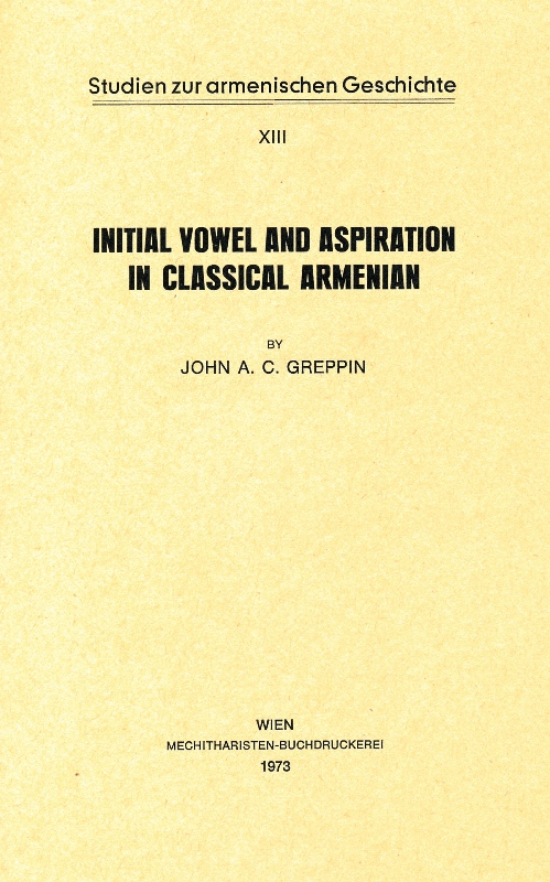 Greppin J., Initial vowel and aspiration in classical Armenian