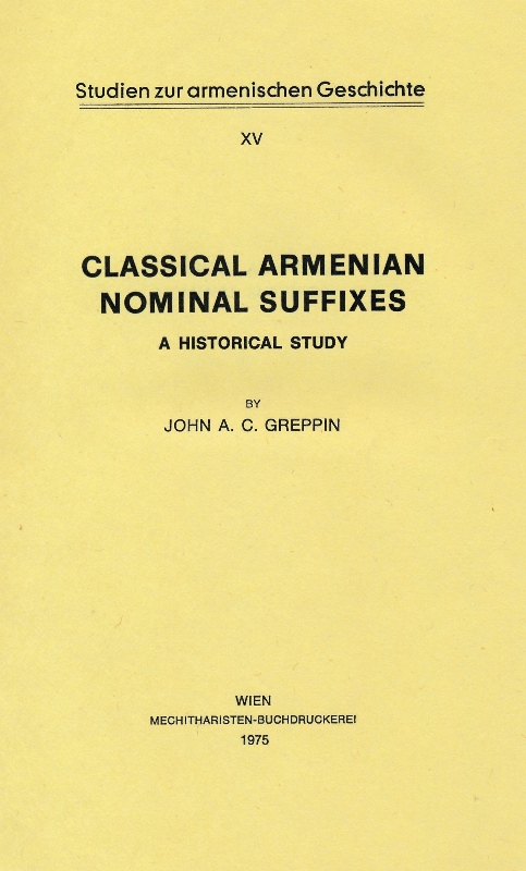 Greppin J., Classical Armenian Nominal Suffixes